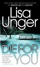 Die for You - Acceptable - Unger, Lisa - Mass Market Paperback