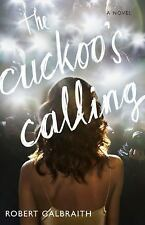The Cuckoo's Calling by Robert Galbraith and J.k. Rowling (HC 2013)