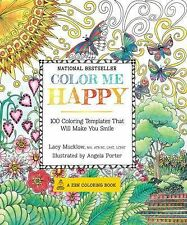 A Zen Coloring Book: Color Me Happy : 100 Coloring Templates That Will Make...