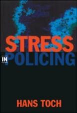 Stress in Policing, Hans Toch, Good Book