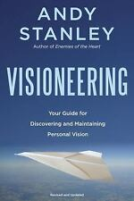Visioneering : God's Blueprint for Developing and Maintaining Personal Vision...