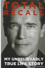 Total Recall: My Unbelievably True Life Story (Thorndike Press Large P-ExLibrary