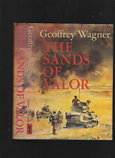 The Sands of Valor (WWII N. Africa fiction) by Geoffrey, 1967 1st edition w/DJ