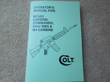 Colt M16A2 Carbine, Commando, 9mm SMG, & M-4 Carbine Rifle Collector Handbook