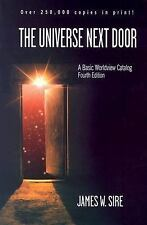 The Universe Next Door: A Basic Worldview Catalog 4th Edition