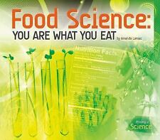 History of Science: Food Science : You Are What You Eat by Amanda Lanser...