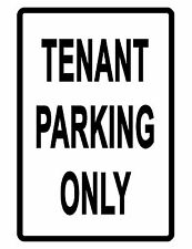 TENANT PARKING ONLY Sign.Durable Aluminum.NO RUST Security Sign HI GLOSS