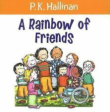 A Rainbow of Friends (2005, Picture Book)