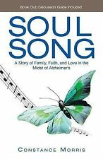 Soul Song: A Story of Family, Faith, and Love in the Midst of Alzheimer's by Mo