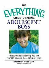 Everything - Guide To Raising Adolescent Bo (2013) - Used - Trade Paper (Pa
