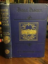 1884 Bible Places or Topography of the Holy Land by H.B. Tristram, Illustrated