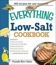 The Low-Salt Cookbook : 300 Flavorful Recipes to Help Reduce Your Sodium...
