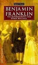 Benjamin Franklin: The Autobiography and Other Writings (Signet Classics) (Pengu