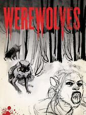 Werewolves: Alice's Illustrated Journal of Transformation by Paul Jessup- 2010