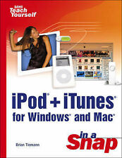 iPod+iTunes for Windows and MAC in a Snap (Sams Teach Yourself in a Snap) Tieman
