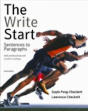 The Write Start : Sentences to Paragraphs with Professional and Student...