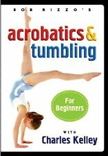 NEW Bob Rizzo: Acrobatics & Tumbling for Beginners with Charles Kelley (DVD)
