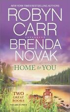Home to You : Virgin River When Lightning Strikes by Robyn Carr and Brenda Novak