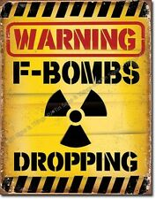 Warning F-Bombs Dropping TIN SIGN funny garage bar metal poster wall decor 2046