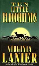 Ten Little Bloodhounds by Virginia Lanier (2000, Paperback)