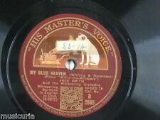 78rpm JACK SMITH & THE WHISPERING ORCH my blue heaven / the song is ended