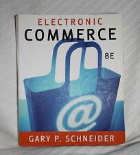 Electronic Commerce Schneider 2008 8th edition Course Technology 9781423903055