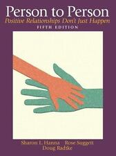 NEW - Person to Person: Positive Relationships Don't Just Happen (5th Edition)