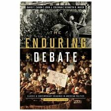 The Enduring Debate : Classic and Contemporary Readings in American Politics by…