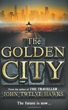 The Golden City (The Fourth Realm Trilogy) By John Twelve Hawks. 9780552153362