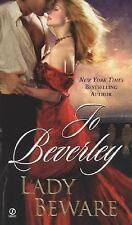 Lady Beware by Jo Beverley (A Novel of the Company of Rogues) (2007, PB) FF295