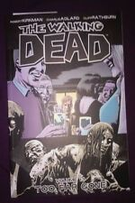 The WALKING DEAD Volume 13 TPB No Way Out collects issues 73 74 75 76 77 78