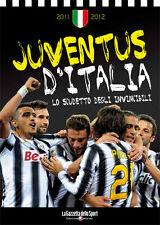 LIBRO BOOK - JUVENTUS CAMPIONE D'ITALIA 2011 2012 - JUVENTUS D'ITALIA