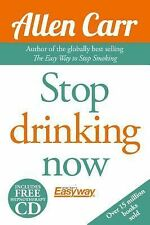 Stop Drinking Now by Allen Carr (2015, Paperback)