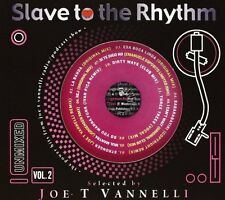 SLAVE TO THE RHYTM VOL. 2 Selected by JOE T VANNELLI