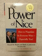 The Power of Nice : How to Negotiate So Everyone Wins - Especially You! by...