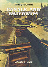 Canals and Waterways by Michael E. Ware (Paperback, 1987)