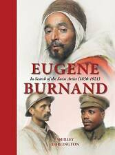 Good, Eugene Burnand: In Search of the Swiss Artist (1850-1921), Shirley Darling