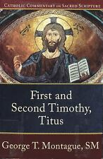 NEW - First and Second Timothy, Titus (Catholic Commentary on Sacred Scripture)