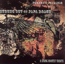Perfect Murder: Strung Out on Papa Roach