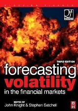 Quantitative Finance: Forecasting Volatility in the Financial Markets by...