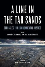 A Line in the Tar Sands: Struggles for Environmental Justice c2014 NEW Paperback