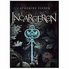 Incarceron by Catherine Fisher and CATHERINE FISHER (2010, Paperback)