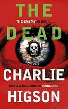 NEW  - THE DEAD - FIRST EDITION HARDBACK Charlie Higson (Young Bond)
