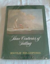 Three Centuries of Sailing Bradord Ernle Yachts Ships book