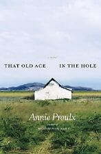 First Edition That Old Ace in the Hole : A Novel Proulx, Annie Scribner Hardcove