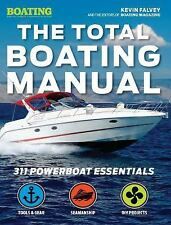 The Total Boating Manual by Kevin Falvey, TBD and Boating Magazine (2016,...
