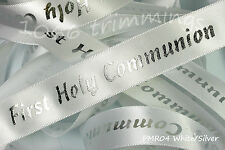 Holy Communion Ribbon 20mm Width Gold or Silver Text on White Ribbon PMR04