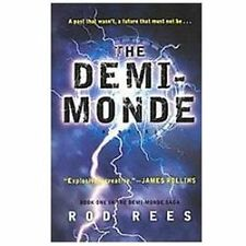 The Demi-monde By Rees, Rod Paperback