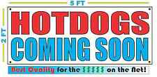 HOTDOGS COMING SOON Banner Sign NEW Larger Size Best Quality for the $$$