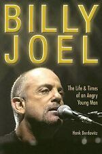 Billy Joel: The Life and Times of an Angry Young Man - Hardover - Still Sealed